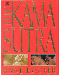 The Kama Sutra by Anne Hooper