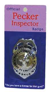 naughty party pecker inspector badge